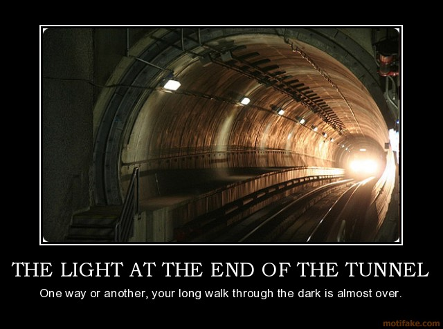 the-light-at-the-end-of-the-tunnel-demotivational-poster-1257986269.jpg